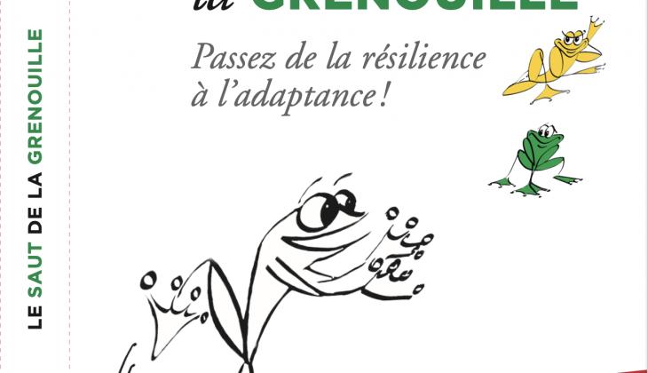Le saut de la grenouille : de la résilience à l'adaptance